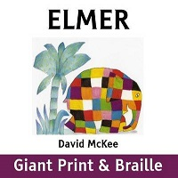 Elmer- Giant Print and Braille
